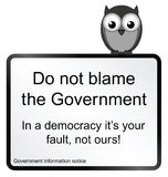 Government Blame. Monochrome comical do not blame the Government sign isolated on white background royalty free illustration