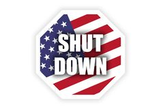 Government Shutdown USA concept with American flag . protest royalty free stock photography
