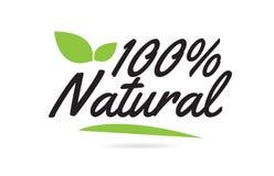 grön text för skriftligt ord för hand för blad 100% naturlig för typografilogodesign royaltyfri illustrationer