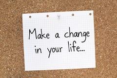 Gör en ändring i ditt liv/Motivational uttryck för affärsliv Arkivfoton