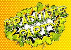 Graduate Party - Comic book style words. vector illustration