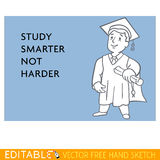 Graduate. Study smarter not harder. Editable vector graphic in linear style Stock Photo