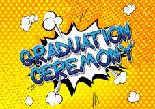 Graduation Ceremony - Comic book style words. vector illustration