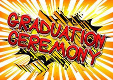 Graduation Ceremony - Comic book style words. stock illustration