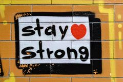 Graffiti StayStrong Royalty Free Stock Photography