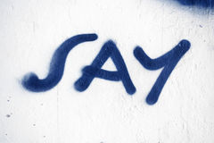 Graffiti word say. An image of a simple graffiti word say on a wall Stock Images