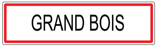 Grand Bois city traffic sign illustration in France Stock Photos