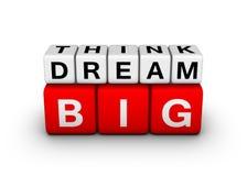 Grande piense el sueño grande Fotografía de archivo libre de regalías