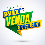 Grande venda Brasileira - Brazilian Great sale Portuguese text Royalty Free Stock Photos