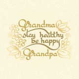 Grandma Grandpa Stay Healthy, Be Happy. Vector greeting card. Stock Image