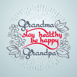 Grandma Grandpa Stay Healthy, Be Happy. Vector greeting card. Royalty Free Stock Photo