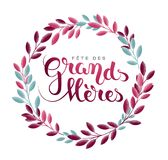 Grandmother's day in French : Fête des Grands-Mères. Grandmother's day in French : Fête des Grands-Mères. Vector illustration Royalty Free Stock Images