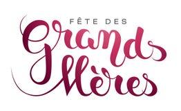 Grandmother's day in French : Fête des Grands-Mères. Grandmother's day in French : Fête des Grands-Mères. Vector illustration Stock Images