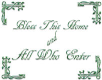 A graphic illustration of a welcome sign. A graphic illustration of words saying `Bless this home and all who enter` with green text and corner decorations Stock Image