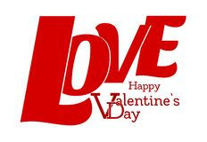 Happy Valentine`s Day - LOVE - 3D letters stock illustration