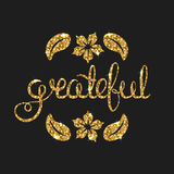 Grateful golden text for card. Modern brush calligraphy. Stock Images