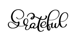 Grateful hand drawn postcard. Vector lettering for Thanksgiving day. Ink illustration. Modern brush calligraphy Royalty Free Stock Image