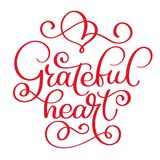Grateful heart handwritten lettering inscription for greeting card, poster, print and thanksgiving holidays design Stock Images