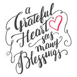 Grateful heart sees many blessings calligraphy Royalty Free Stock Image