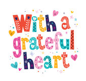 With a grateful heart Stock Photography
