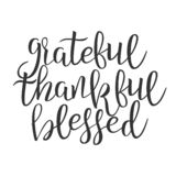 Grateful Thankful Blessed Hand Drawn Phrase Vector. Calligraphy Typography Ink Inscription On Poster With Different Black Handwritten Drawn Lettering. Graphic stock illustration