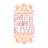 Grateful, thankful, blessed - typographic element. Grateful, thankful, blessed. Hand sketched graphic vector element with pumpkins, maple leaves and text on royalty free illustration