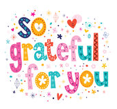 So grateful for you typography lettering Royalty Free Stock Image