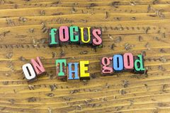 Focus on good goodness royalty free stock images
