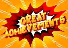 Great Achievements - Comic book style words. Great Achievements - Vector illustrated comic book style phrase on abstract background royalty free illustration