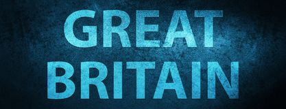 Great Britain special blue banner background. Great Britain isolated on special blue banner background abstract illustration vector illustration