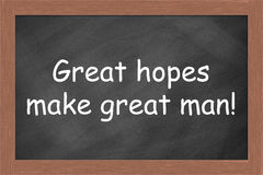 Great hopes make great man Royalty Free Stock Photos