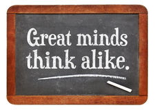 Great minds think alike proverb Royalty Free Stock Photography