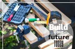 Build your future today - motivating quote royalty free stock photos