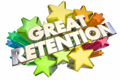 Great Retention Customers Employees Stars Words Stock Photography