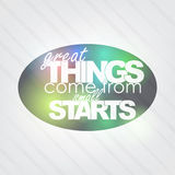 Great Things come from small starts Royalty Free Stock Photos