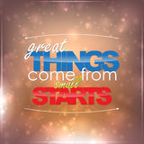 Great Things come from small starts. Motivational background Stock Photo