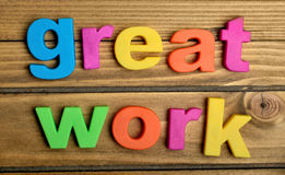 Great Work word Royalty Free Stock Image