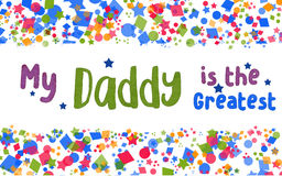 Greatest Daddy Card Royalty Free Stock Photography