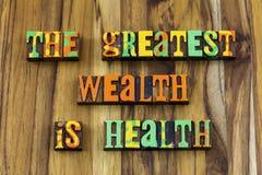 Greatest wealth is health wellness healthcare fitness