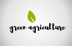 Green agriculture green leaf handwritten text white background Royalty Free Stock Image