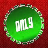 Green ONLY badge on red pattern background. Illustration Royalty Free Stock Images