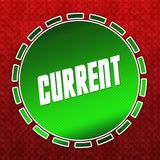 Green CURRENT badge on red pattern background. Illustration Royalty Free Stock Photos