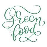 Green food text on white background. Hand drawn Calligraphy lettering Vector illustration EPS10 Stock Image