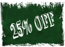 Green grunge chalkboard with 25 PERCENT OFF text. Illustration graphic Stock Images