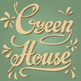 Green house. Lettering vintage typographic poster. Royalty Free Stock Image