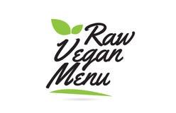 Green leaf Raw Vegan Menu hand written word text for typography logo design. Raw Vegan Menu hand written word text for typography design in black color with leaf vector illustration