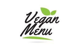 Green leaf Vegan Menu hand written word text for typography logo design. Vegan Menu hand written word text for typography design in black color with leaf Can be vector illustration