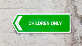 Green sign - Children only Stock Image
