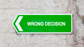 Green sign - Wrong decision Royalty Free Stock Photography