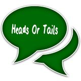 Green speech balloons with HEADS OR TAILS text message. Illustration Royalty Free Stock Photo